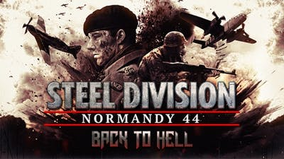 Steel Division: Normandy 44 - Back to Hell DLC