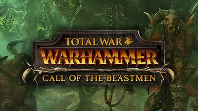Total War: WARHAMMER - Call of the Beastmen DLC