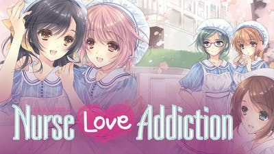 Nurse Love Addiction