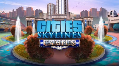 Cities: Skylines - Campus - DLC