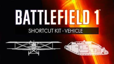 Battlefield 1: Shortcut Kit - Vehicle Bundle - DLC
