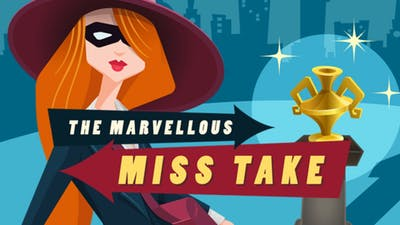 The Marvellous Miss Take
