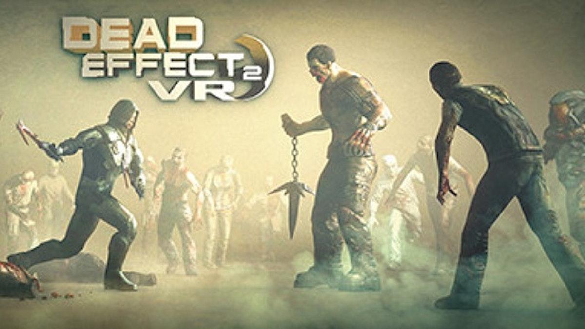 「dead effect2 VR」の画像検索結果