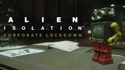 Alien: Isolation - Corporate Lockdown DLC