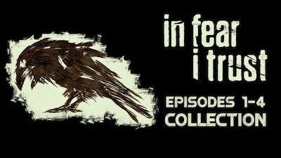 In Fear I Trust: Episodes 1-4 Collection Pack