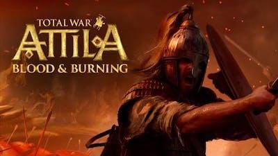 Total War: ATTILA – Blood & Burning DLC
