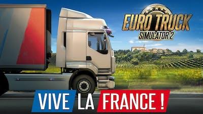 Euro Truck Simulator 2 - Vive la France ! DLC