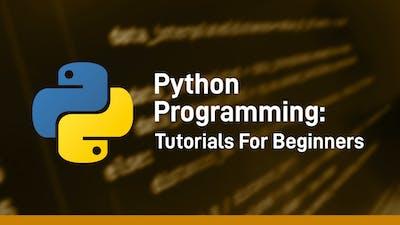 Python Programming Tutorials For Beginners