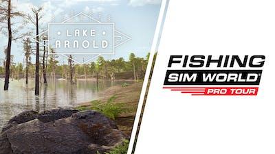 Fishing Sim World: Pro Tour - Lake Arnold - DLC