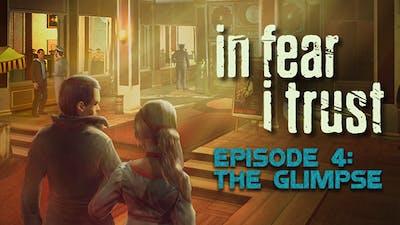 In Fear I Trust - Episode 4
