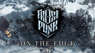 Frostpunk: On The Edge - DLC
