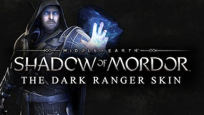 Middle-earth: Shadow of Mordor - The Dark Ranger Character Skin DLC