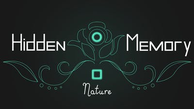 Hidden Memory - Nature