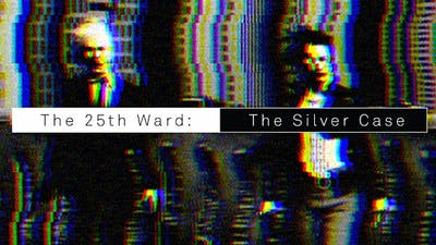The 25th Ward: The Silver Case