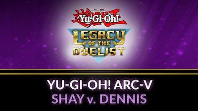 Yu-Gi-Oh! ARC-V: Shay vs Dennis - DLC