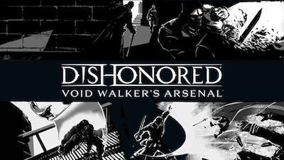 Dishonored - Void Walker Arsenal DLC