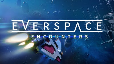 EVERSPACE - Encounters DLC