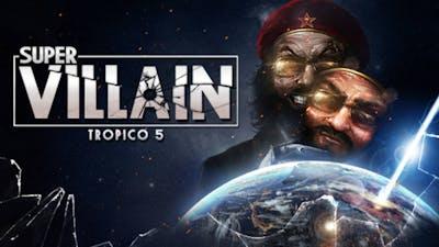 Tropico 5 - Supervillain DLC