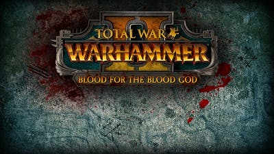 Total War: WARHAMMER II – Blood for the Blood God II DLC