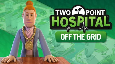 Two Point Hospital: Off The Grid - DLC