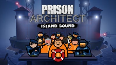 Prison Architect - Island Bound - DLC