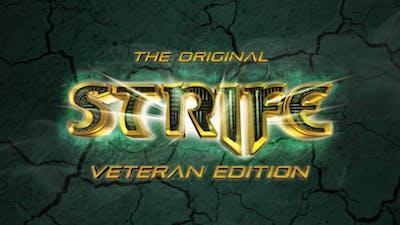 The Original Strife: Veteran Edition