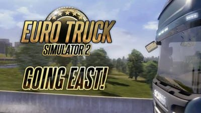 Euro Truck Simulator 2 - Going East! DLC