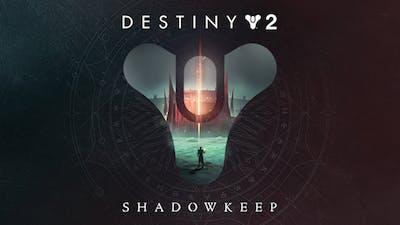 Destiny 2: Shadowkeep - DLC