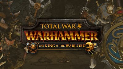 Total War: WARHAMMER - The King and the Warlord DLC | PC