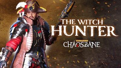 Warhammer: Chaosbane - The Witch Hunter