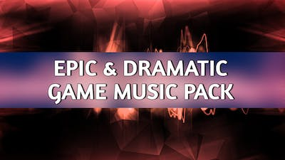 Epic & Dramatic Music Pack
