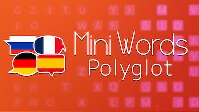 Mini Words: Polyglot