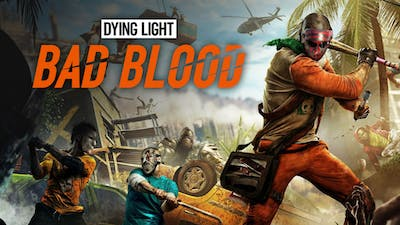 Dying Light: Bad Blood   PC Steam Game   Fanatical