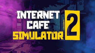 Internet Cafe Simulator 2