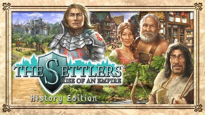 The Settlers® : Rise of an Empire - History Edition