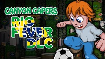 Canyon Capers - Rio Fever DLC