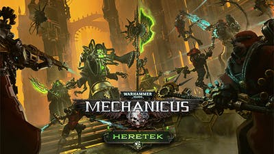 Warhammer 40,000: Mechanicus - Heretek - DLC