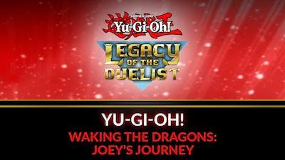 Yu-Gi-Oh! Waking the Dragons: Joey's Journey
