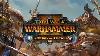 Total War: Warhammer II: The Warden & the Paunch - DLC