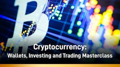 Cryptocurrency: Wallets, Investing and Trading Masterclass