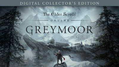 The Elder Scrolls® Online: Greymoor Digital Collector's Edition