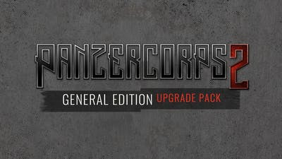 Panzer Corps 2: General Edition Upgrade - DLC