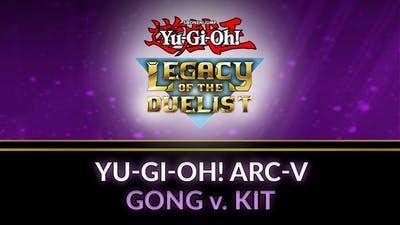 Yu-Gi-Oh! ARC-V Gong v. Kit - DLC