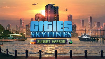Cities: Skylines - Sunset Harbor - DLC