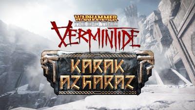 Warhammer: End Times - Vermintide Karak Azgaraz DLC