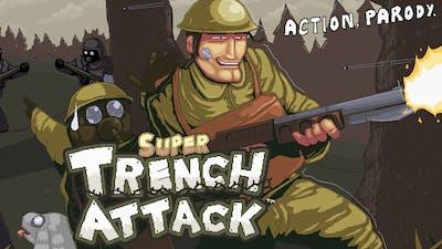Super Trench Attack!