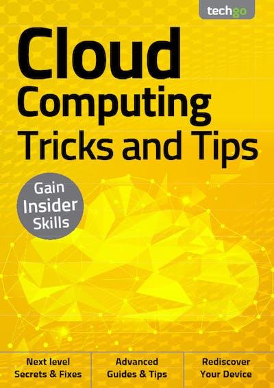 Cloud Computing Tricks and Tips