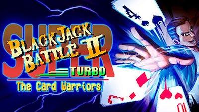 Super Blackjack Battle 2 Turbo Edition - The Card Warriors