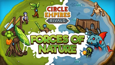 Circle Empires Rivals: Forces of Nature - DLC