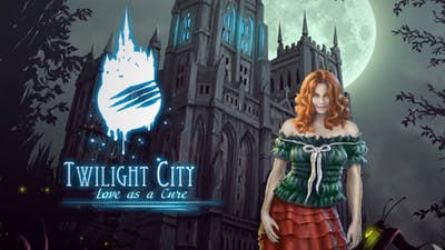 Twilight City: Love as a Cure